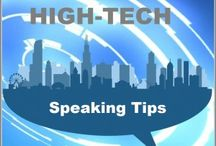 Tech for Public Speakers / There is much more to worry about when you give a speech: There's the audio and visuals (A-V aids), PowerPoint, video clips and props. This is your Tech Guides for Public Speakers