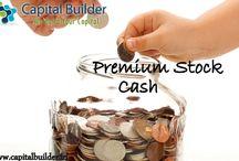 Premium stock cash