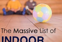 Indoor Activities / If you are stuck inside during winter months, here are ideas for how to keep your kids (and you!) entertained.