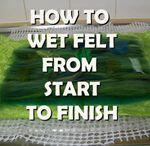 Wet felt