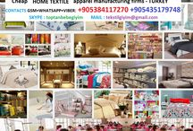 Home textile products - Manufacturing companies / Home textile products - Manufacturing companies CONTACT : +90 538 411 72 70