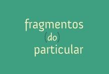 Fragmentos do Particular
