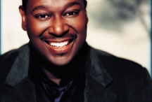 I love love Luther Vandross / by Cathy Mitchell