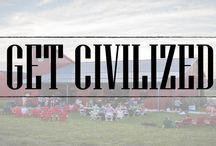 """Get Civilized / The great William Faulkner was fond of saying, """"Civilization Begins with Distillation""""; now we suggest ~ 'Get Civilized'!"""
