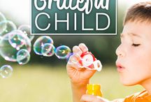 How to Raise A Grateful Child / Ways to cultivate gratitude in an entitled world