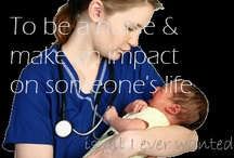 Nursing is my Passion / by Kelly Payne