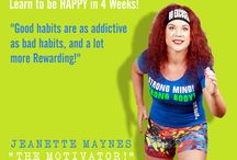 """4 Week Program / Learn to be HAPPY in 4 Weeks! """"Good habits are as addictive as bad habits, and a lot more Rewarding!"""" Mind, Meal & Exercise Plan!"""