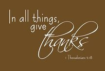 Be thankful. / by Stephanie Newcomb