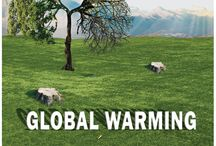 Global Warming / Save Environment