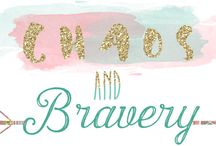 {Life Posts} CHAOS & BRAVERY BLOG / This board includes posts from our blog about life - the good, the bad, and the ugly! ;)