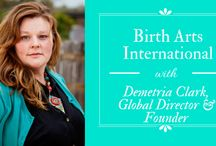 Birth Arts International Media / by Birth Arts International- Demetria Clark