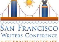 San Francisco Writer's Conference / Great Event for writers this coming Feb. 12-15, 2015 at the San Francisco Writer's Conference.