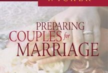 Marriage Resources / Resources for couples preparing to be married and/or are married, clergymen, seminary student, and families.