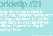 Bride tips / by Melinda Courteney