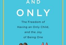 Making the best for an only child / by Heather Chere' Harlow