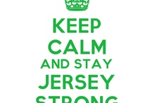 Keep Calm And Stay Jersey Strong / Show your love for New Jersey