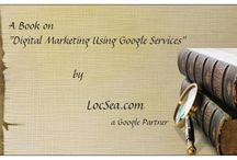 """A Book on """"Digital Marketing using Google Services"""""""