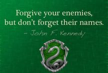 Slytherin Quotes / Instead of alway debating where to put all of my house's quotes (in Harry Potter or Quotes) they will alway be on this board. They don't have dot have a Slytherin background to be on this board, these are just quotes that show Slytherin house identity and pride ETC