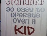 Grandma / by Stevie Larson