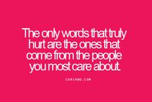 hurtful words you never forget are those that come from the ones you most love