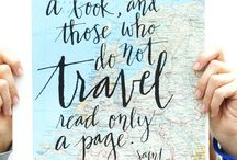 Travel Inspiration / To create wanderlust.