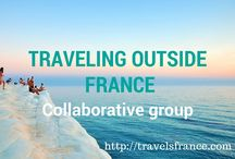 Traveling Outside France - Collaborative Board / Welcome to the Board ! Pin the articles of your trips. It can be inside or outside France (I'll manage to shift your pin to the right board). Not more than 10 pins/day, thanks!