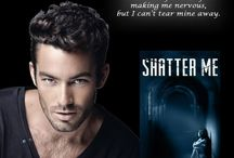 Teasers for Shatter Me / Here is the teasers for my debut novel Shatter Me