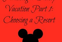 Disney / Ideas for planning your Disney vacation