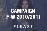 CAMPAIGN  F-W 2010/2011  / Campaign F-W 2010/2011