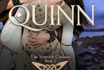 Quinn: A Scottish Outlaw / Book 2 in the Highland Outlaws Series... Scottish historical romance, medieval romance, historical romance novel, kindle unlimited