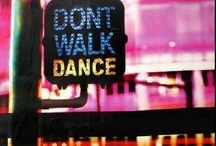 ♫♪♫♫ Dance! ♪♫♪♫♫ / by Mareeeeah