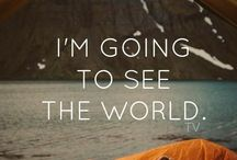 I'm going to see the world.