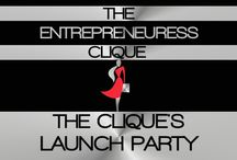 THE CLIQUE'S LAUNCH PARTY / WELCOME TO THE ENTREPRENEURESS CLIQUE~ THE CLIQUE'S LAUNCH PARTY BOARD. THE ULTRA-GLAMOROUS & ULTRA-CHIC BUSINESS LAUNCH OF THE YEAR. BY INVITATION ONLY~ DRESS TO IMPRESS~ / by THE ENTREPRENEURESS CLIQUE™