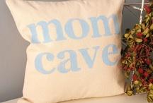 Mom Cave / by Darrah Dayson