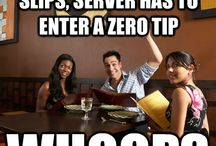 Waitress Problems   / The things people do in the public to waitress. The struggle is real.  / by Sarah Holman