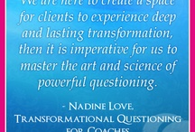 Transformational Questioning for Coaches / by Nadine Love