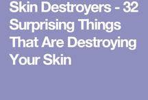 things that can destroy your skin