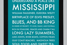 Mississippi / by Shanelle Campbell