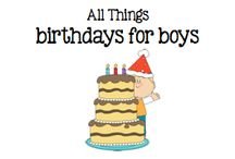 All Things Birthdays for Boys / All Things Birthdays for Boys / by Boy Mama Teacher Mama
