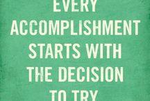 Motivation /  Don't be afraid to do something big