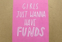 Girls they just wanna...
