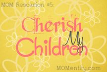 Cherish My Children / by Nicole Carpenter {MOMentity.com}