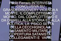 135 INTERVISTA CONCLUSIVA GRANDEDISCOVERY VICENDA A MONTE DA ORWELL ALLA STORIA: https://youtu.be/KIx2Sjh8ue4