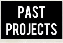 Past Projects / by Cheyenne Lynnae
