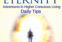 From Fear to Eternity Adventures in Higher Conscious Living