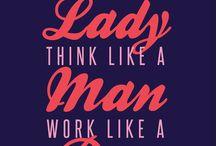 Girl Boss / #girlboss  Who run the world? GIRLS!