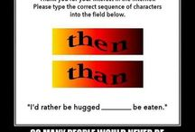 Manners & Grammar... Use Them! / by Tina