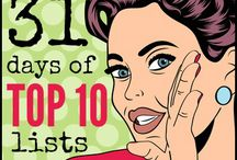"""31 Days Of Top 10 Lists / We are up to The Nester's 31 Day Challenge! We chose 31 Days of Top 10 Lists. We can pack a ton of info into 31 Days without leaving you feeling overwhelmed. Lists will contain quick tips on home, life, and relationships; while others will be there strictly for their """"hilarious comedy"""" value. We hope you find the information useful in some way! Day 1 will begin 10/1/14 and continue every day through the month."""