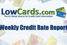 Lowcards Weekly Credit Rate Report / by LowCards.com