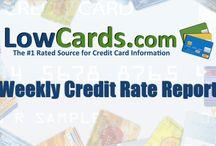 Lowcards Weekly Credit Rate Report